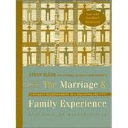 Study Guide for Strong/DeVault/Cohen�s The Marriage & Family Experience: Intimate Relationships in a Changing Society, 9th