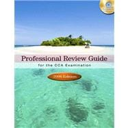 Professional Review Guide for the CCA Examination, 2008 Edition