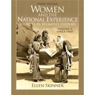 Women and the National Experience Primary Sources in American History, Volume 2 since 1860