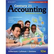 Century 21 Accounting Multicolumn Journal, Introductory Course, Chapters 1-17