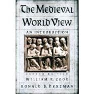 The Medieval World View An Introduction