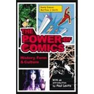 The Power of Comics History, Form and Culture