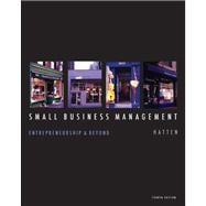 Small Business Management Entrepreneurship and Beyond : Entrepreneurship and Beyond