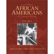 African Americans A Concise History, Volume 1