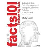 Outlines and Highlights for Cross-Cultural Psychology : Critical Thinking and Contemporary Applications by Shiraev, ISBN