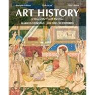 Art History Portable, Book 5 A View of the World, Part Two Plus NEW MyArtsLab with eText -- Access Card Package