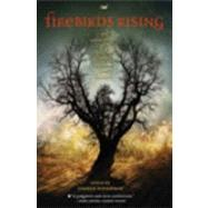 Firebirds Rising : An Anthology of Original Science Fiction and Fantasy