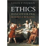 Ethics Discovering Right and Wrong