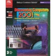 Discovering Computers 2001 : Concepts for a Connected World
