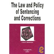 The Law And Policy Of Sentencing And Corrections
