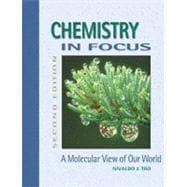 Chemistry in Focus:  A Molecular View of Our World (Non-InfoTrac Version)