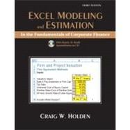 Excel Modeling and Estimation in the Fundamentals of Corporation Finance and Student CD Package