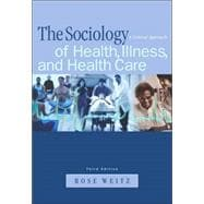 Sociology of Health, Illness, and Health Care
