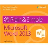 Microsoft� Word 2013 Plain and Simple