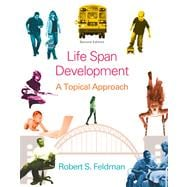 Lifespan Development A Topical Approach Plus NEW MyPsychLab with eText -- Access Card Package