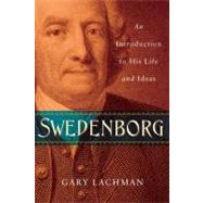 Swedenborg : An Introduction to His Life and Ideas