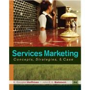 Services Marketing : Concepts, Strategies, and Cases