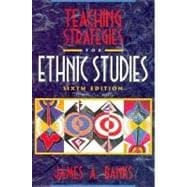 Teaching Strategies for Ethnic Studies