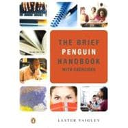 BRIEF PENGUIN HANDBOOK WITH EXERCISES (WITH PEARSON GUIDE TO THE 2008 MLA UPDATES), 3/e