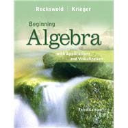 Beginning Algebra with Applications and Visualization Plus NEW MyMathLab with Pearson eText -- Access Card Package
