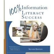 100% Information Literacy Success, 2nd Edition