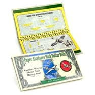 Paper Airplanes With Dollar Bills Another Way to Throw Your Money Away