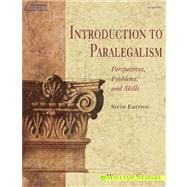 Introduction to Paralegalism : Perspectives, Problems, and Skills