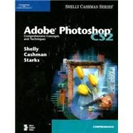 Adobe Photoshop CS2 : Comprehensive Concepts and Techniques