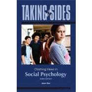 Taking Sides : Clashing Views in Social Psychology
