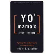 Yo' Mama's Disfunktional! 9780807009413R