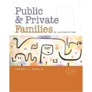 Public and Private Families : An Introduction, with PowerWeb