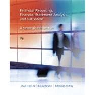 Financial Reporting, Financial Statement Analysis and Valuation A Strategic Perspective (with Thomson One Printed Access Card)