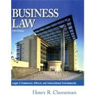 Business Law : Legal, E-Commerce, Ethical, and International Environments