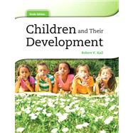 Children and Their Development Plus NEW MyPsychLab with eText -- Access Card Package
