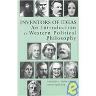 Inventors of Ideas: An Introduction to Western Political Philosophy