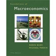 Foundations of Macroeconomics and MyEconLab with Pearson eText Student Access Code Card Package