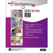 Real Nursing Skills 2. 0 : Skills for the RN