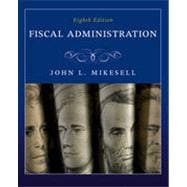Fiscal Administration, 8th Edition