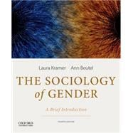 The Sociology of Gender A Brief Introduction