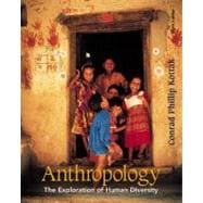 Anthropology: The Exploration of Human Diversity, with Free Interactive Student CD-ROM and Free PowerWeb
