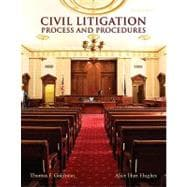 Civil Litigation : Process and Procedures