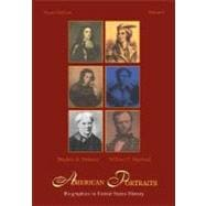 American Portraits: Biographies in United States History, Volume 1