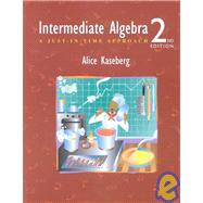 Intermediate Algebra : A Just-in-Time Approach