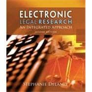 Electronic Legal Research: An Integrated Approach, 2nd Edition