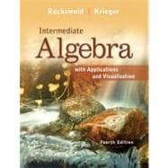 Intermediate Algebra with Applications & Visualization Plus MyMathLab -- Access Card Package
