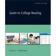 Guide to College Reading (with MyReadingLab)