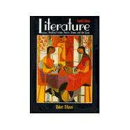 Literature : Reading Fiction, Poetry, Drama and the Essay