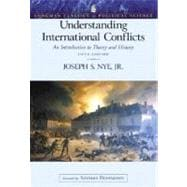 Understanding International Conflicts: An Introduction to Theory and History (Longman Classics Edition)