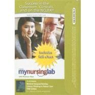 MyNursingLab with Pearson eText Student Access Code Card for Medical-Surgical Nursing : Critical Thinking in Patient Care