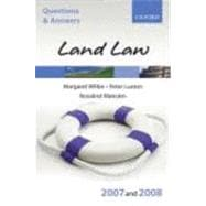 Q and A: Land Law 2007-2008